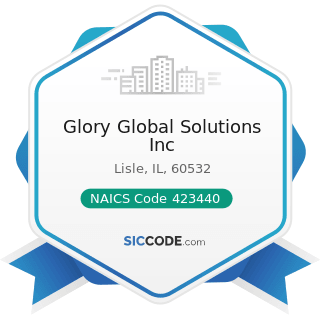 Glory Global Solutions Inc - NAICS Code 423440 - Other Commercial Equipment Merchant Wholesalers