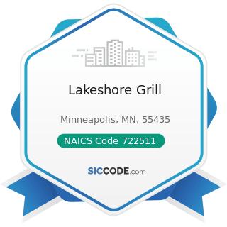 Lakeshore Grill - NAICS Code 722511 - Full-Service Restaurants