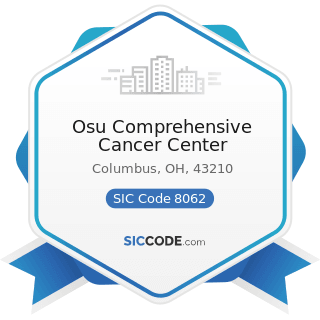 Osu Comprehensive Cancer Center - SIC Code 8062 - General Medical and Surgical Hospitals