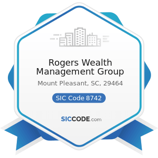 Rogers Wealth Management Group - SIC Code 8742 - Management Consulting Services