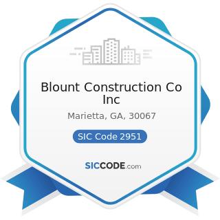 Blount Construction Co Inc - SIC Code 2951 - Asphalt Paving Mixtures and Blocks