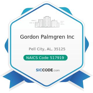 Gordon Palmgren Inc - NAICS Code 517919 - All Other Telecommunications