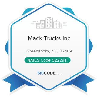Mack Trucks Inc - NAICS Code 522291 - Consumer Lending