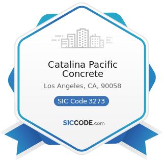 Catalina Pacific Concrete - SIC Code 3273 - Ready-Mixed Concrete