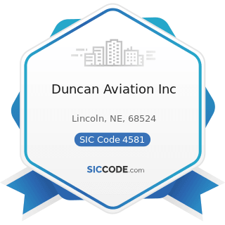 Duncan Aviation Inc - SIC Code 4581 - Airports, Flying Fields, and Airport Terminal Services