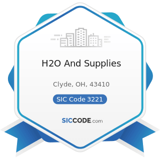H2O And Supplies - SIC Code 3221 - Glass Containers