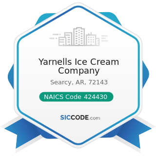 Yarnells Ice Cream Company - NAICS Code 424430 - Dairy Product (except Dried or Canned) Merchant...