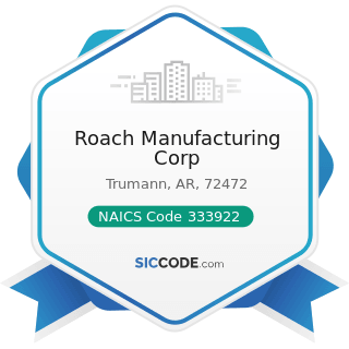 Roach Manufacturing Corp - NAICS Code 333922 - Conveyor and Conveying Equipment Manufacturing