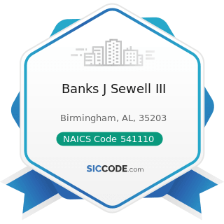 Banks J Sewell III - NAICS Code 541110 - Offices of Lawyers