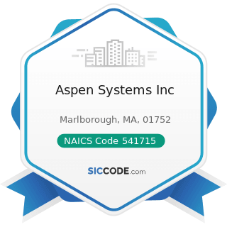 Aspen Systems Inc - NAICS Code 541715 - Research and Development in the Physical, Engineering,...