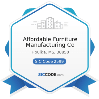 Affordable Furniture Manufacturing Co - SIC Code 2599 - Furniture and Fixtures, Not Elsewhere...