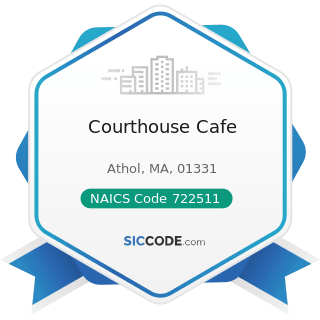 Courthouse Cafe - NAICS Code 722511 - Full-Service Restaurants
