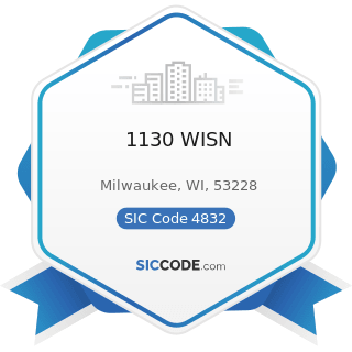 1130 WISN - SIC Code 4832 - Radio Broadcasting Stations