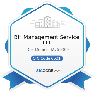 BH Management Service, LLC - SIC Code 6531 - Real Estate Agents and Managers