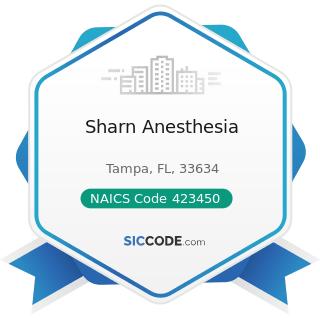 Sharn Anesthesia - NAICS Code 423450 - Medical, Dental, and Hospital Equipment and Supplies...