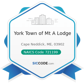 York Town of Mt A Lodge - NAICS Code 721199 - All Other Traveler Accommodation