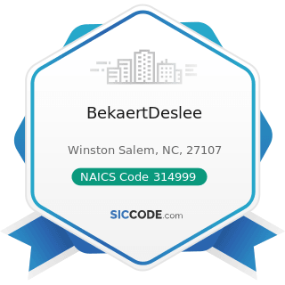 BekaertDeslee - NAICS Code 314999 - All Other Miscellaneous Textile Product Mills
