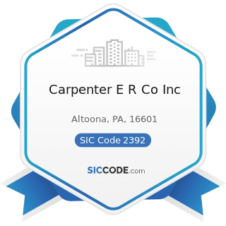 Carpenter E R Co Inc - SIC Code 2392 - House Furnishing, except Curtains and Draperies