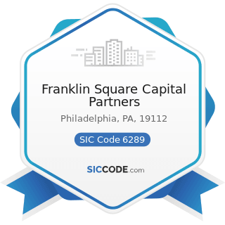 Franklin Square Capital Partners - SIC Code 6289 - Services Allied with the Exchange of...