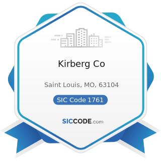 Kirberg Co - SIC Code 1761 - Roofing, Siding, and Sheet Metal Work