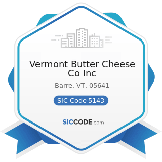 Vermont Butter Cheese Co Inc - SIC Code 5143 - Dairy Products, except Dried or Canned