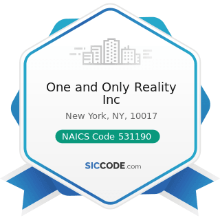 One and Only Reality Inc - NAICS Code 531190 - Lessors of Other Real Estate Property