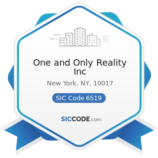 One and Only Reality Inc - SIC Code 6519 - Lessors of Real Property, Not Elsewhere Classified