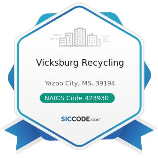 Vicksburg Recycling - NAICS Code 423930 - Recyclable Material Merchant Wholesalers