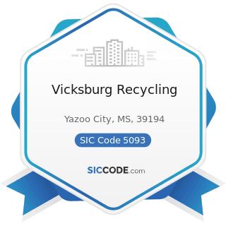 Vicksburg Recycling - SIC Code 5093 - Scrap and Waste Materials