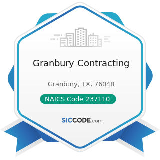 Granbury Contracting - NAICS Code 237110 - Water and Sewer Line and Related Structures...