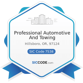 Professional Automotive And Towing - SIC Code 7538 - General Automotive Repair Shops