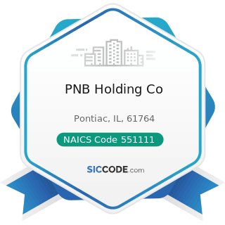 PNB Holding Co - NAICS Code 551111 - Offices of Bank Holding Companies