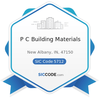 P C Building Materials - SIC Code 5712 - Furniture Stores