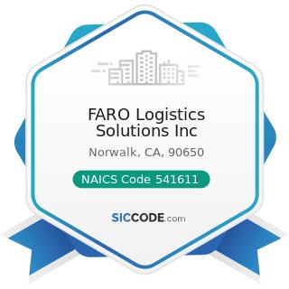 FARO Logistics Solutions Inc - NAICS Code 541611 - Administrative Management and General...