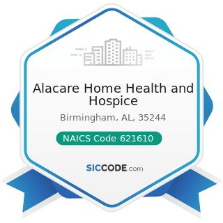 Alacare Home Health and Hospice - NAICS Code 621610 - Home Health Care Services