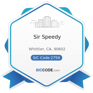 Sir Speedy - SIC Code 2759 - Commercial Printing, Not Elsewhere Classified