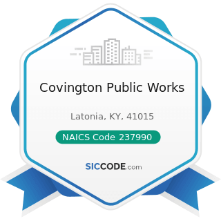 Covington Public Works - NAICS Code 237990 - Other Heavy and Civil Engineering Construction