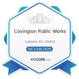 Covington Public Works - SIC Code 1629 - Heavy Construction, Not Elsewhere Classified