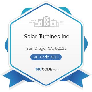 Solar Turbines Inc - SIC Code 3511 - Steam, Gas, and Hydraulic Turbines, and Turbine Generator...