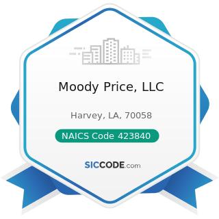 Moody Price, LLC - NAICS Code 423840 - Industrial Supplies Merchant Wholesalers