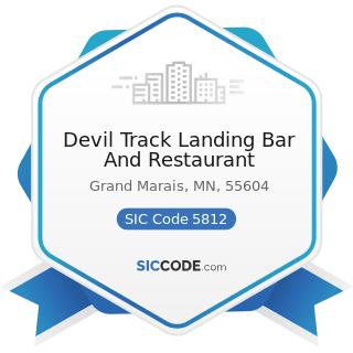 Devil Track Landing Bar And Restaurant - SIC Code 5812 - Eating Places