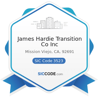 James Hardie Transition Co Inc - SIC Code 3523 - Farm Machinery and Equipment