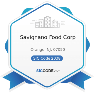 Savignano Food Corp - SIC Code 2038 - Frozen Specialties, Not Elsewhere Classified