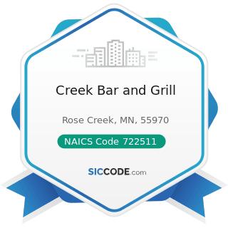 Creek Bar and Grill - NAICS Code 722511 - Full-Service Restaurants