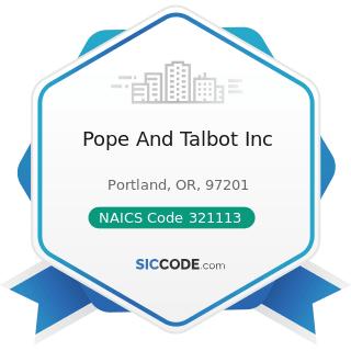 Pope And Talbot Inc - NAICS Code 321113 - Sawmills