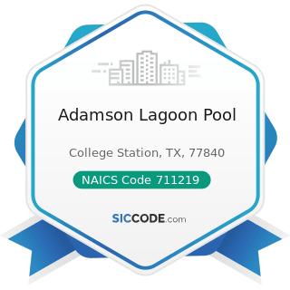Adamson Lagoon Pool - NAICS Code 711219 - Other Spectator Sports