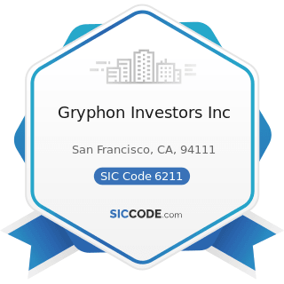 Gryphon Investors Inc - SIC Code 6211 - Security Brokers, Dealers, and Flotation Companies