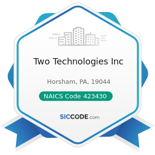 Two Technologies Inc - NAICS Code 423430 - Computer and Computer Peripheral Equipment and...
