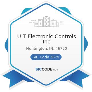 U T Electronic Controls Inc - SIC Code 3679 - Electronic Components, Not Elsewhere Classified