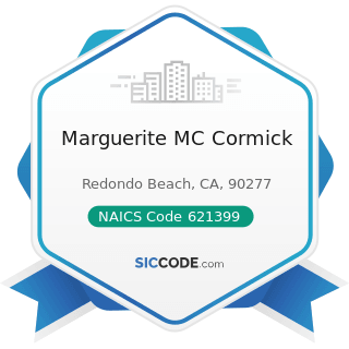 Marguerite MC Cormick - NAICS Code 621399 - Offices of All Other Miscellaneous Health...